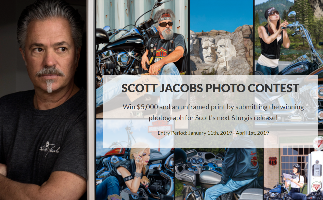 Win $5,000 by submitting the next photo that Scott Jacobs will paint. We're looking for your best motorcycle memory. Painting to be unveiled at the 2019 Sturgis Rally.