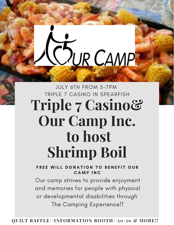 Triple 7 Casino is hosting a Shrimp Boil fundraiser for a great camp. Mark your calendars! 🍤🌽