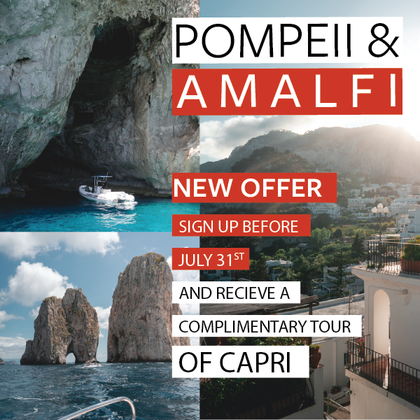"SIGN UP for Pompeii & Amalfi and receive an additional tour of Capri.  Register by July 31 to receive this complimentary $139 value.  HIGHLIGHTS Round trip scheduled airfare into Italy | 6 Nights accommodation at a first-class hotel in Sorrento | Breakfast daily and 4 dinners | Complimentary post-departure travel insurance | Full day guided excursion to Positano, Ravello, Amalfi, Pompeii, and NOW Capri | 24-hour Hospitality  Desk daily at the hotel | Enjoy a ""Limoncello"" Tasting 